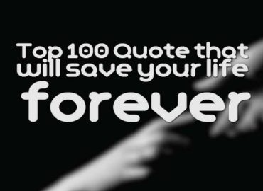 Top 100 Quote that will save your life forever